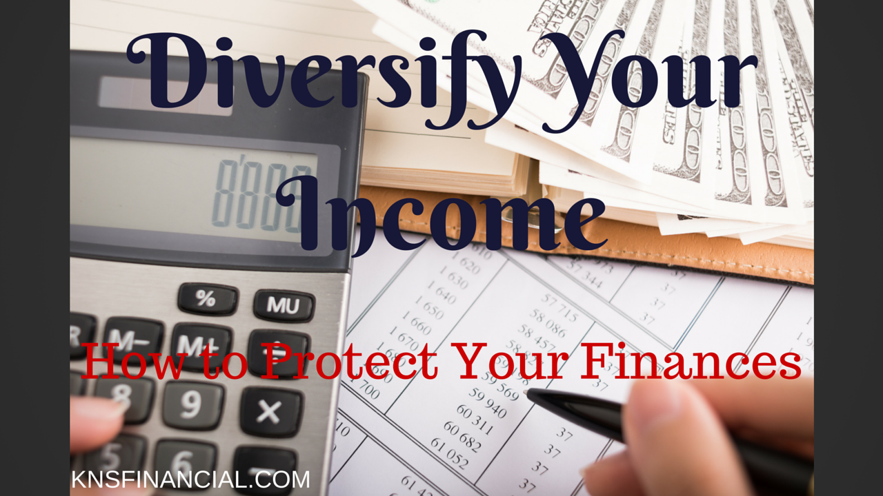 Diversify Your Income Protect Finances