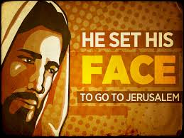 Jesus Set Face Jerusalem