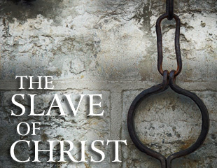 Slaves of Christ