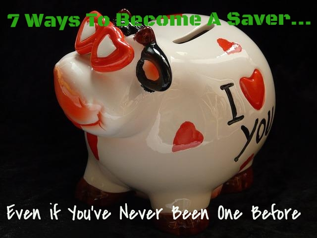 7 Ways Become Saver