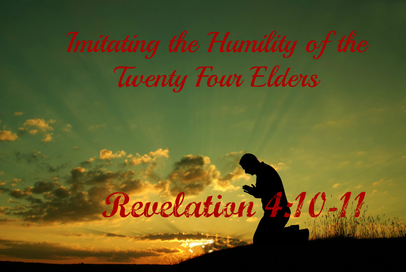 Twenty Four Elders Humility