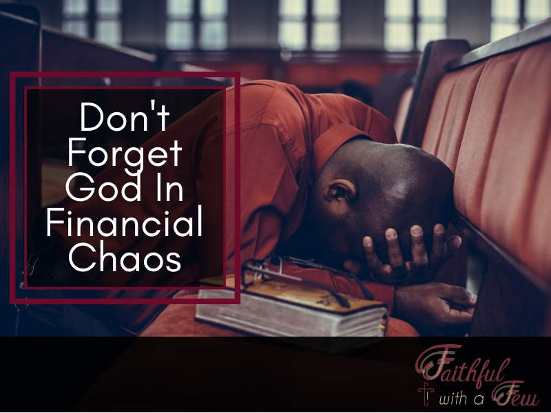 3 Ways To Keep God In The Center Of Your Financial Chaos