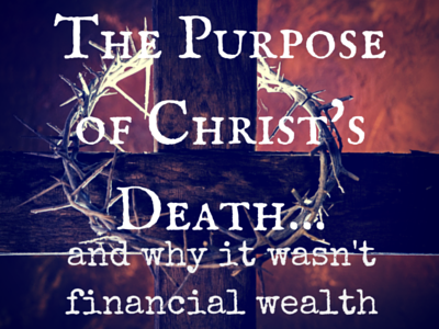 The Purpose of Christ's Death