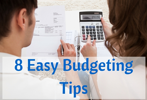 8 Easy Budgeting Tips
