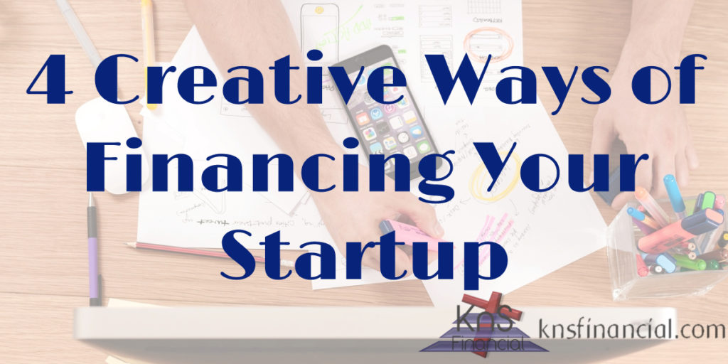 4 Creative Ways Financing Startup Blog