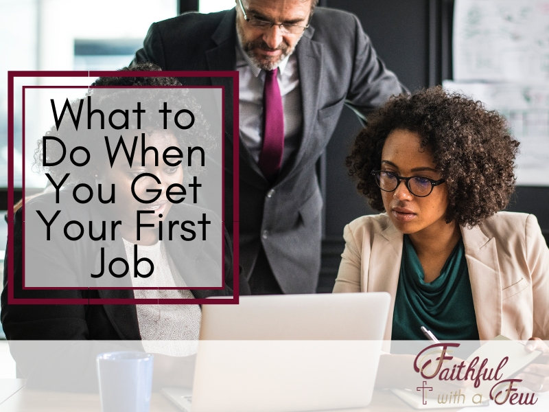 5 Things You Should Do When You Get Your First Job